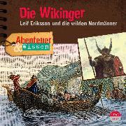 Cover-Bild zu Abenteuer & Wissen: Die Wikinger (Audio Download) von Singer, Theresia
