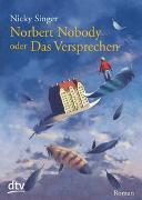 Cover-Bild zu Norbert Nobody oder Das Versprechen von Singer, Nicky