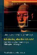 Cover-Bild zu Ich denke, also bin ich Ich? (eBook) von Schmidt, Thomas M. (Beitr.)