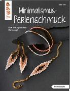 Cover-Bild zu Minimalismus-Perlenschmuck (kreativ.kompakt.) von Eder, Elke