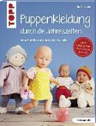 Cover-Bild zu Puppenkleidung durch die Jahreszeiten (kreativ.kompakt.) von Andresen, Ina