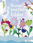 Cover-Bild zu Bunte Fensterbilder durch alle Jahreszeiten (kreativ.kompakt) von Ritterhoff, Anja