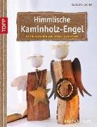 Cover-Bild zu Himmlische Kaminholz-Engel von Fischer, Claudia