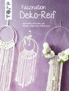 Cover-Bild zu Faszination Deko-Reif (kreativ.kompakt)
