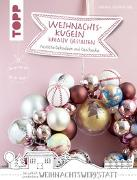 Cover-Bild zu Weihnachtskugeln kreativ gestalten (kreativ.kompakt.) von Dohmeyer, Hanna
