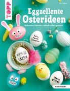 Cover-Bild zu Eggzellente Osterideen (kreativ.kompakt) von Deges, Pia