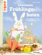 Cover-Bild zu Charmante Frühlingsboten (kreativ.kompakt.) von Steffan, Christiane