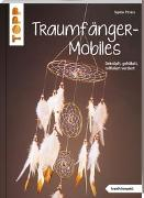 Cover-Bild zu Traumfänger-Mobiles (kreativ.kompakt) von Pirrera, Sophia