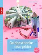 Cover-Bild zu Geldgeschenke clever gefaltet von Meißner, Dominik