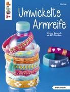 Cover-Bild zu Umwickelte Armreife (kreativ.kompakt.) von Eder, Elke