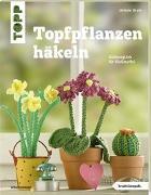 Cover-Bild zu Topfpflanzen häkeln (kreativ.kompakt) von Brych, Stefanie