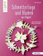 Cover-Bild zu Schmetterlinge und Blumen aus Papier (kreativ.kompakt) von Ritterhoff, Anja