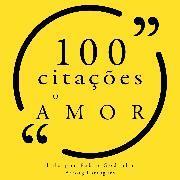 Cover-Bild zu Austen, Jane: 100 citações sobre amor (Audio Download)