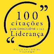 Cover-Bild zu Emerson, Ralph Waldo: 100 citações para desenvolver sua liderança (Audio Download)