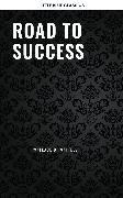 Cover-Bild zu Tzu, Sun: Road to Success: The Classic Guide for Prosperity and Happiness (eBook)