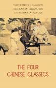 Cover-Bild zu Lao Tzu, Tzu: Four Chinese Classics: Tao Te Ching, Analects, Chuang Tzu, Mencius (eBook)