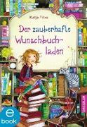 Cover-Bild zu Der zauberhafte Wunschbuchladen 1 (eBook) von Frixe, Katja
