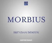 Cover-Bild zu Morbius: The Living Vampire von Deneen, Brendan
