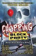 Cover-Bild zu Chopping Block Party: An Anthology of Suburban Terror von Chizmar, Richard