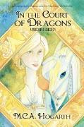 Cover-Bild zu Hogarth, M. C. A.: In the Court of Dragons (eBook)