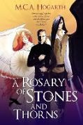 Cover-Bild zu Hogarth, M. C. A.: A Rosary of Stones and Thorns (eBook)