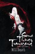 Cover-Bild zu Hogarth, M. C. A.: Some Things Transcend (Princes' Game, #2) (eBook)