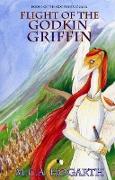 Cover-Bild zu Hogarth, M. C. A.: Flight of the Godkin Griffin (The Godkindred Saga, #1) (eBook)
