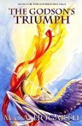Cover-Bild zu Hogarth, M. C. A.: The Godson's Triumph (The Godkindred Saga, #2) (eBook)