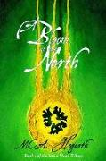 Cover-Bild zu Hogarth, M. C. A.: A Bloom in the North (The Stone Moon Trilogy, #3) (eBook)