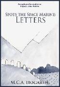 Cover-Bild zu Hogarth, M. C. A.: Spots the Space Marine: Letters (eBook)
