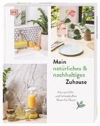Cover-Bild zu Butterworth, Lisa: Mein natürliches & nachhaltiges Zuhause