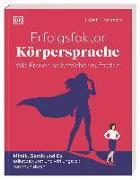 Cover-Bild zu Erickson, Juliet: Erfolgsfaktor Körpersprache - Wie Frauen selbstsicher auftreten