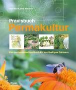 Cover-Bild zu Bloom, Jessi: Praxisbuch Permakultur
