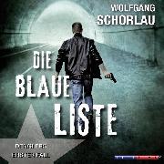 Cover-Bild zu Die blaue Liste - Denglers erster Fall (Gekürzt) (Audio Download) von Schorlau, Wolfgang