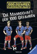 Cover-Bild zu Die Mannschaft der 1000 Gefahren von Lenk, Fabian
