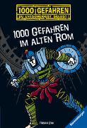 Cover-Bild zu 1000 Gefahren im alten Rom von Lenk, Fabian
