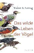Cover-Bild zu Das wilde Leben der Vögel