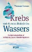 Cover-Bild zu Cowan, Thomas: Krebs und die neue Biologie des Wassers (eBook)