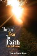 Cover-Bild zu Starnes, Thomas Cowan: Through Fear To Faith