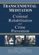 Cover-Bild zu Walton, Kenneth G: Transcendental Meditation® in Criminal Rehabilitation and Crime Prevention (eBook)