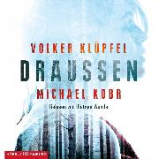 Cover-Bild zu Kobr, Michael: Draußen (Audio Download)