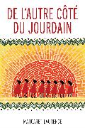 Cover-Bild zu De l'autre côté du Jourdain (eBook) von Laurence, Margaret