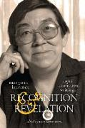 Cover-Bild zu Recognition and Revelation, Volume 251: Short Nonfiction Writings von Laurence, Margaret