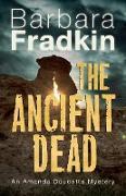 Cover-Bild zu Fradkin, Barbara: The Ancient Dead (eBook)