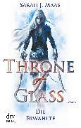 Cover-Bild zu Throne of Glass - Die Erwählte (eBook) von Maas, Sarah J.