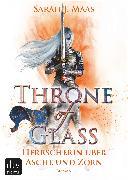 Cover-Bild zu Throne of Glass 7 - Herrscherin über Asche und Zorn (eBook) von Maas, Sarah J.