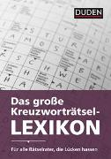 Cover-Bild zu Das große Kreuzworträtsel-Lexikon von Dudenredaktion