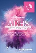 Cover-Bild zu ADHS bei Kindern, Jugendlichen und Erwachsenen von Neuhaus, Cordula