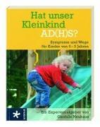 Cover-Bild zu Hat unser Kleinkind AD(H)S? von Neuhaus, Cordula