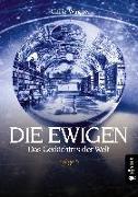 Cover-Bild zu Wagner, Chriz: DIE EWIGEN. Das Gedächtnis der Welt (eBook)